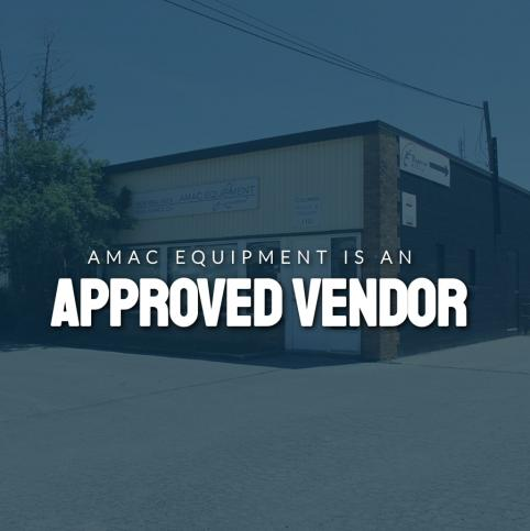 AMAC Equipment is an Approved Vendor