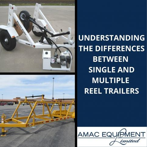 Understanding the Differences Between Single and Multiple Reel Trailers